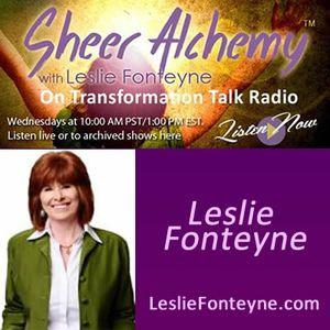 Sheer Alchemy! with Co-host Leslie Fonteyne: Healing Core Wounds: A Way to Deeper Abundance