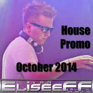 Ivan EliseeFF - House Promo (October 2014)