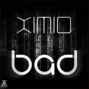 XiMiO - Bad