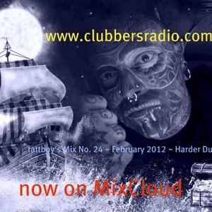 tattboy's Mix No. 24 ~ February 2012~ Harder Dubstep * ~ as heard on www.clubbersradio.com