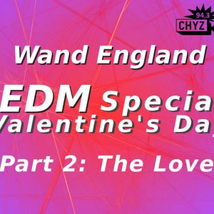 EDM Special Valentine's Day - Part 2 The Love