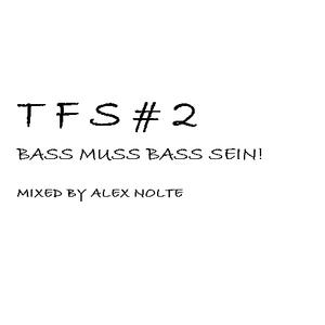 TFS # 2 - Bass muss Bass sein!
