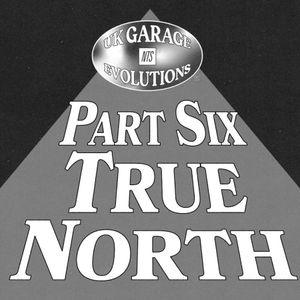 UK Garage Evolutions: True North w/ Big Ang - 25th July 2021
