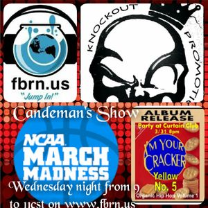Candeman's Show March 23rd show