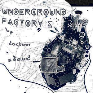 Underground Factory #5