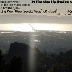 MIKEs DAILY PODCAST 728 the Travel Show!