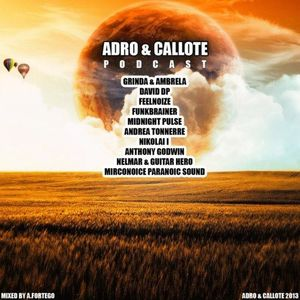 V.A. - ADRO & Callote Podcast # 001 (mixed by A.Fortego)
