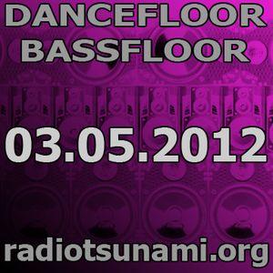 Dancefloor bassfloor 03.05.2012 www.radiotsunami.org gae fnkbstrd aka dasupadeepa