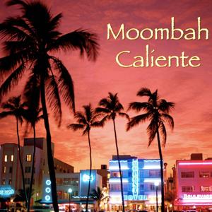 Moombah Caliente