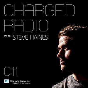 Steve Haines - Charged Radio 011