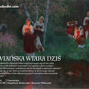 Słowiańska Wiara Dziś (Odcinek 6)