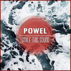 Powel // Smile This Mixtape #17