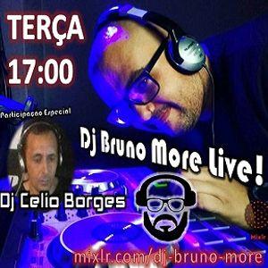 DJ BRUNO MORE LIVE! - Participação Especial DJ Celio Borges