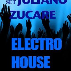 SET JULIANO ZUCARE ELECTRO HOUSE VOLUME 151111