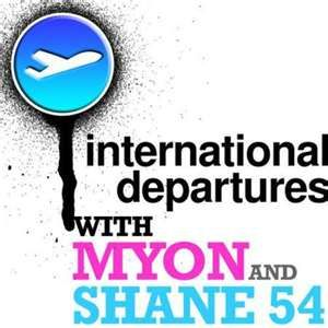 International Departures Myon & Shane 54
