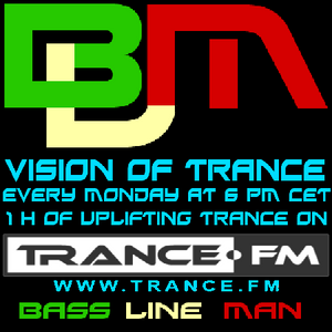 Bass Line Man On Trance.fm - Vision Of Trance Episodio 011 (12-08-2013)