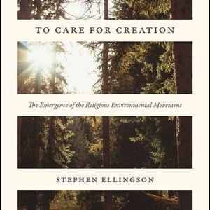 Stephen Ellingson on Religious Environmentalism