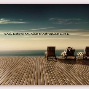 Real Estate I Musica Electronica 2016