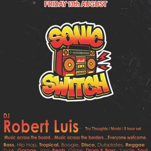 Sonic Switch Tunes From Lock Down DJ Mix by Robert Luis (Tru Thoughts)
