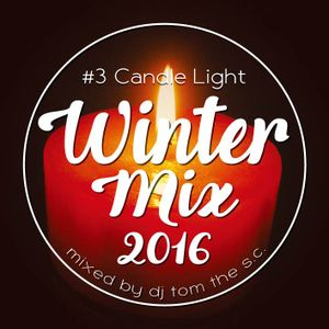 Winter Mix 2016 #3 Candle Light