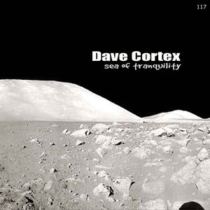Dave Cortex - Sea Of Tranquility