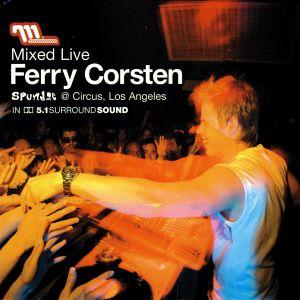 Ferry Corsten  -  Live Spundae @ Circus Los Angeles
