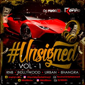 #UNSIGNED - RNB VS BOLLYWOOD DJ Nikki B Vs Dj Irf 2018