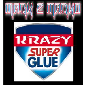 MARK e MARKO - Krazy Super Glue