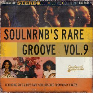 SoulNRnB's Rare Groove Volume 9