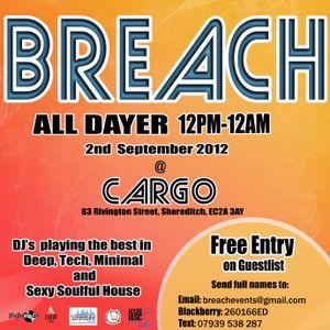 BREACH All Dayer @Cargo, Shoreditch 12pm-12am 2nd Sept 2012