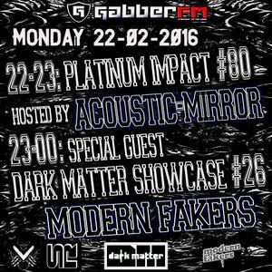The Antemyst - Platinum Impact 80 (Gabber.fm) 22-02-2016