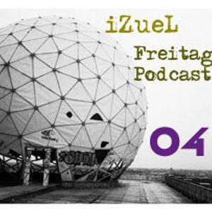 iZueL Freitag Podcast - 04 - 2011-02-04