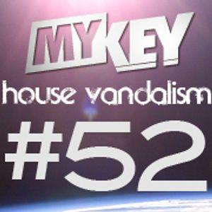 MYKEY's House Vandalism #52