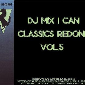 DJ Mix-I-Can-Classics Redone Vol.5