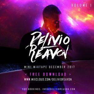 Delivio Reavon Mixtape volume 1 December 2017