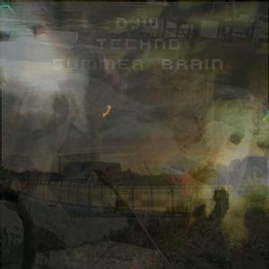DJW - Techno Summer Brain 20 (BrousseMix)