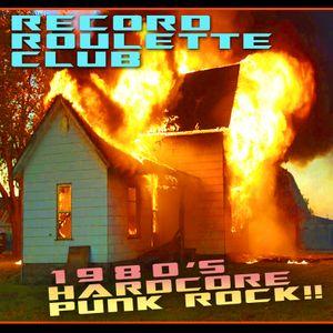 RECORD ROULETTE CLUB #83-->ALL 1980'S HARDCORE PUNK!!