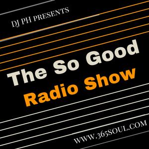 The So Good Radio Show #90 - june - 17 - 2017