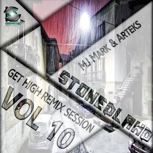 Mj Mark, Arteks (StonedLand Recs) - Get High Vol.10 (Remix Party)