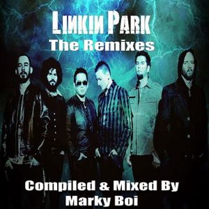 Marky Boi - Linkin Park The Remixes by Marky Boi (Official