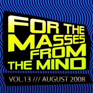 Gonzalo Shaggy Garcia - For the masses, from the mind - Vol.13 (Aug2008)
