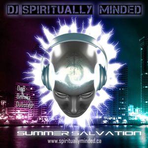 Summer Salvation Mix- DnB, Breakz, Dubstep
