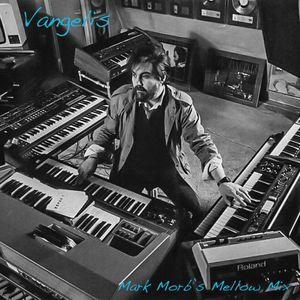 Vangelis (Mark Morb's Mellow Mix)