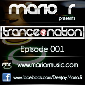Trance Nation Episode 001