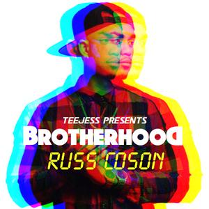 Brotherhood : Russ Coson @IAMTEEJESS