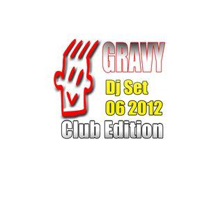 Gravy Dj - 06 2012 Club Edition