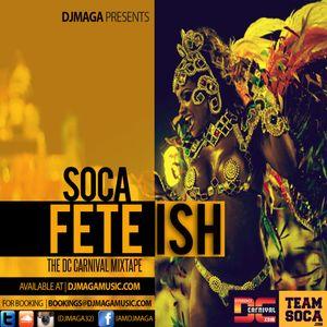 DJ MAGA - SOCA FETEISH VOL 1