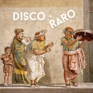Disco Raro Mixtape