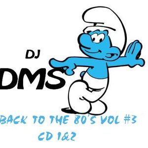 DJ DMS -  Back to the 80's Vol# 3 CD-2