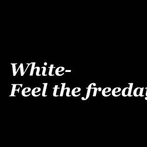 White-Feel the freeday /mix